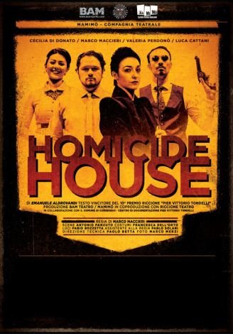 Homicide-house