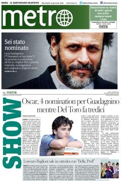 Metro prima pagina e pezzi interni Mercoledì 24 01 2018 - Candidatura Oscar a Luca Guadagnino e pezzo su Lorenzo Baglioni